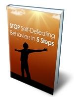 Stop Self Defeating Behavior in 5 Steps